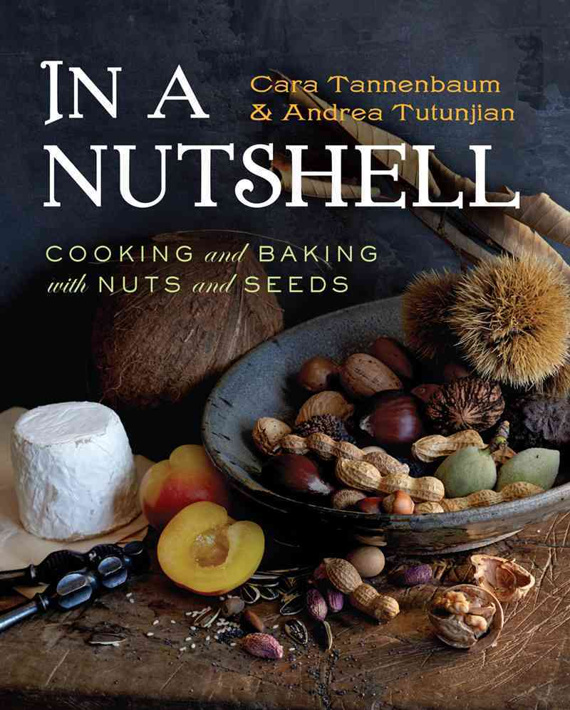In a Nutshell By Tannenbaum, Cara/ Tutunjian, Andrea