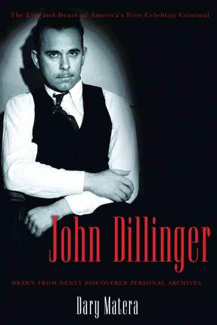 John Dillinger By Matera, Dary