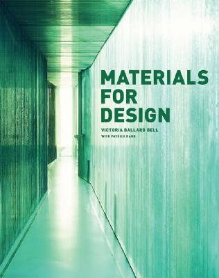 Materials for Design By Rand, Patrick/ Bell, Victoria Ballard